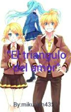 """""""El Triangulo De Amor"""" MikuXLen by Lenku4321"""