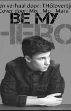 Be My Hero (Shawn,5sos) ~Dutch [Voltooid] by BienHemmo