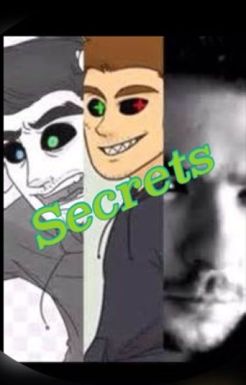 Secrets (Antisepticeye  x reader)