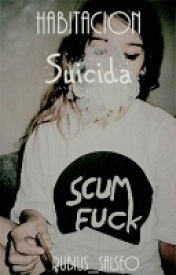 Habitación Suicida » Rdg;