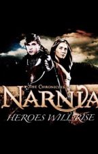 The chronicles of Narnia: Heroes will rise (Peter Pevensie story) by queen_jedi