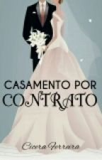 casamento por contrato by CiceraFereirra