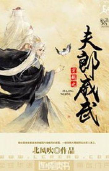 Xuyên không chi phu lang uy vũ - Bắc Phong Thổi