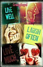 LIVE LAUGH LOVE by crazykajal