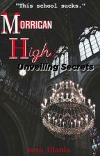 Morrigan High: Unveiling Secrets by Kurohime013