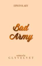 ღ Bad Army | WenGa 。 by glydumb