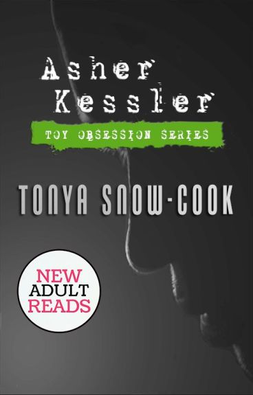 Asher Kessler (Toy Obsession Series, #3) by tsc0809
