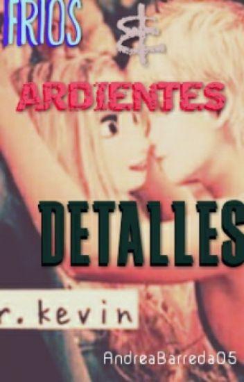 FRIOS Y ARDIENTES DETALLES (JELSA VS HICCELSA VS JACKUNZEL)