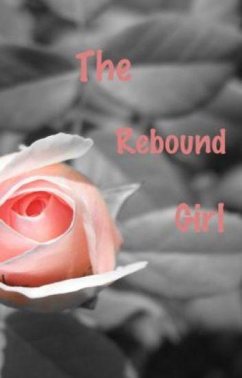 The Rebound Girl