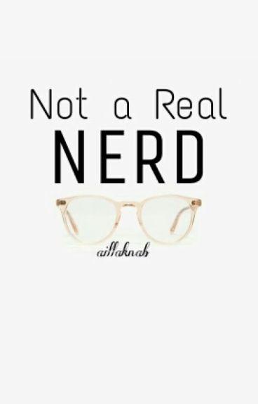 Not a Real Nerd