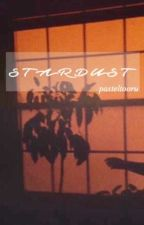 Stardust  ★彡 Iwaoi {REWRITING} by pasteltooru