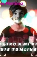 Un Giro A Mi Vida.(Louis tomlinson) by Chio2z