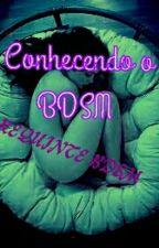 Conhecendo o BDSM by RequinteBDSMer