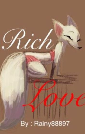 Rich Love (Nick Wilde X Reader)