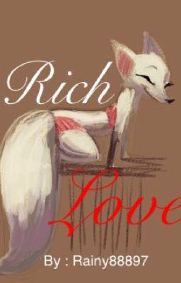 Rich Love (Nick Wilde X Reader)