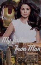 My Father Iron Man by MyWritersDreams