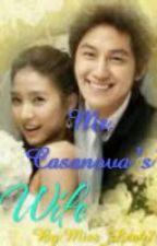 Mr. Casanova's Wife[On-hold] by Iam_GailPark13
