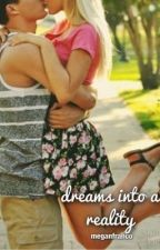 Dreams Into A Reality (An Austin Mahone Fan Fiction) by meganfranco