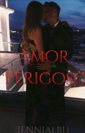 Amor perigoso