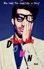 Take Me Down by XxWiShFoRmE25xX