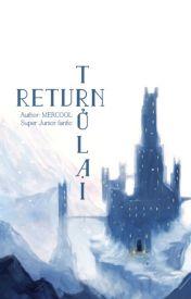 Đọc Truyện [Longfic] Trở lại | Return (KyuMin, HaeHyuk, HanChul) - Mercool