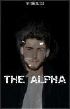 The Alpha.  by Bigbadwolfbae