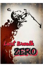 Last Breath: ZERO by btsToppie