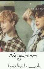 Neighbors || myg × pjm by taesthetic_ish