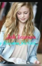 Ask Jasmine by Jasmine_Whitlock_