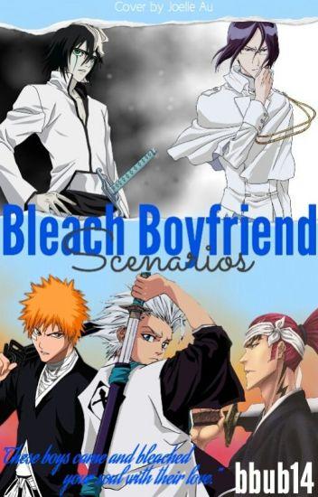 Bleach Boyfriend Scenarios