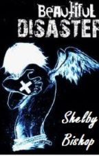 Beautiful Disaster (Dem and Hope) by RebelAngel28