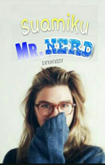 Suamiku Mr.Nerd