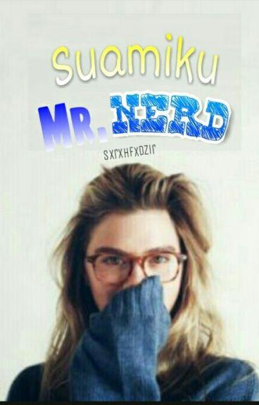 Suamiku Mr.Nerd