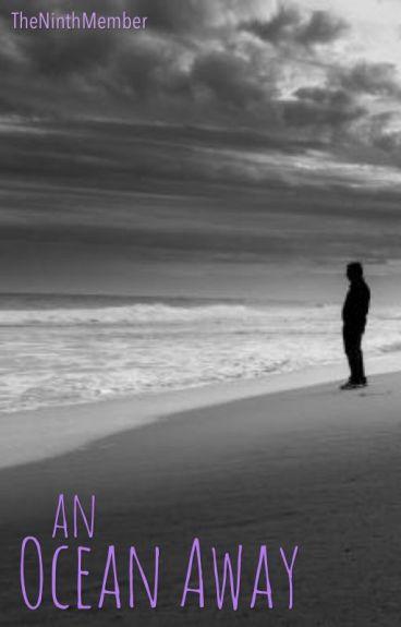 An Ocean Away