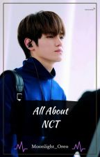 All About NCT by ParkByunTaengAuthor