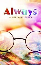 Always  |Rewrite In Progress| by epiphaniesinsolitude