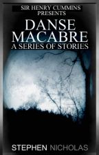 Danse Macabre (A Series of Stories) by Stephen_Nicholas