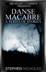 Danse Macabre (A Series of Stories) by Stephen_Nicholas