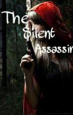 The Silent Assassin by ZunaraAslam2