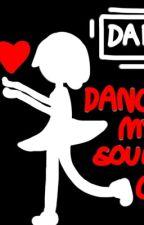 Dance My Soul Out (UnderTale: DanceTale AU Fanfic) by Peanut_Butter_Donut