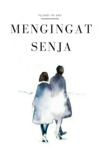 Mengingat Senja #Remembertheflavor [END]