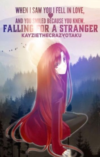 Falling for a stranger (JeRza) 【COMPLETE】