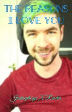 {DISCONTINUED} The Reasons I Love You ~Jacksepticeye x Reader by UnAmazingMe