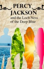 Percy Jackson and the Loch Ness of the Deep Blue by PeregrineBosnian