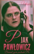 P Jak PAWŁOWICZ | Krystyna Pawłowicz by pocalunekkremowki