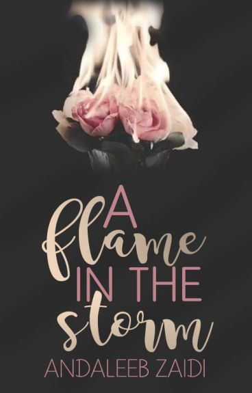 A flame in the Storm