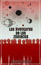 Las Aventuras De Los Zodiacos by MisakiCreepy