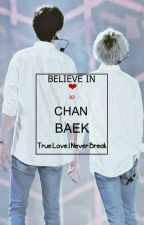 ❤Believe In ChanBaek❤ by UrenaFLCB_Moon