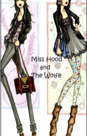 Miss Hood and The Wolfe [Catwalk Girls #1] by DeeAndLizzy