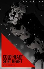 Cold heart / Soft heart    Miraculous by crazyBogdan